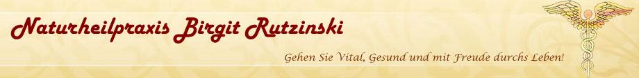 Naturheilpraxis Birgit Rutzinski - Gehen Sie Vital, Gesund und mit Freude durchs Leben!